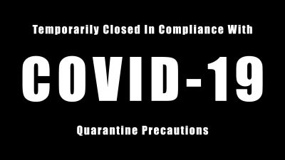 Temporarily Closed Due to COVID-19 Precautions