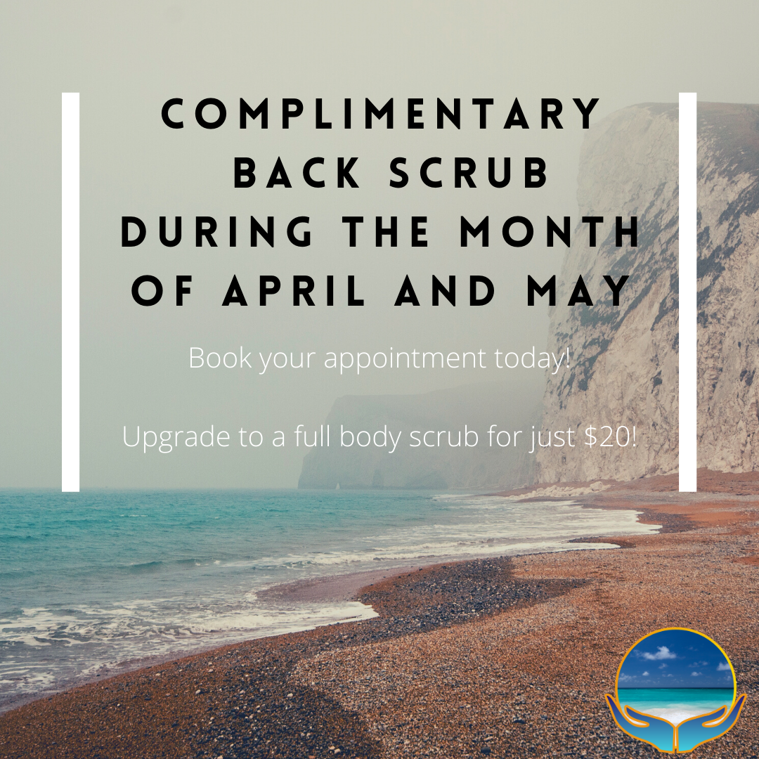 Complimentary Back Scrub During April and May!